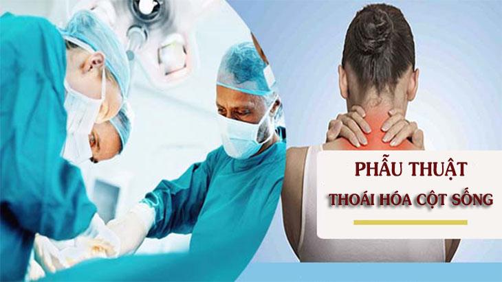 Phẫu thuật là biện pháp cuối cùng trong điều trị thoái hóa cột sống