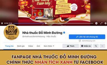 Fanpage Nhà thuốc Đỗ Minh Đường nhận tích xanh từ Facebook